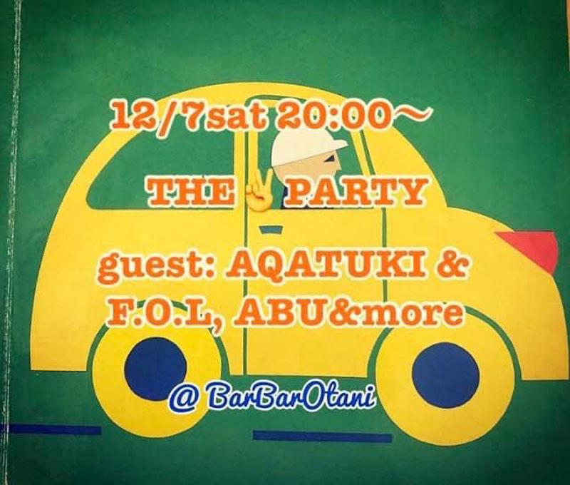 19.12.7 Sat. THE PARTY@BarBar Otani