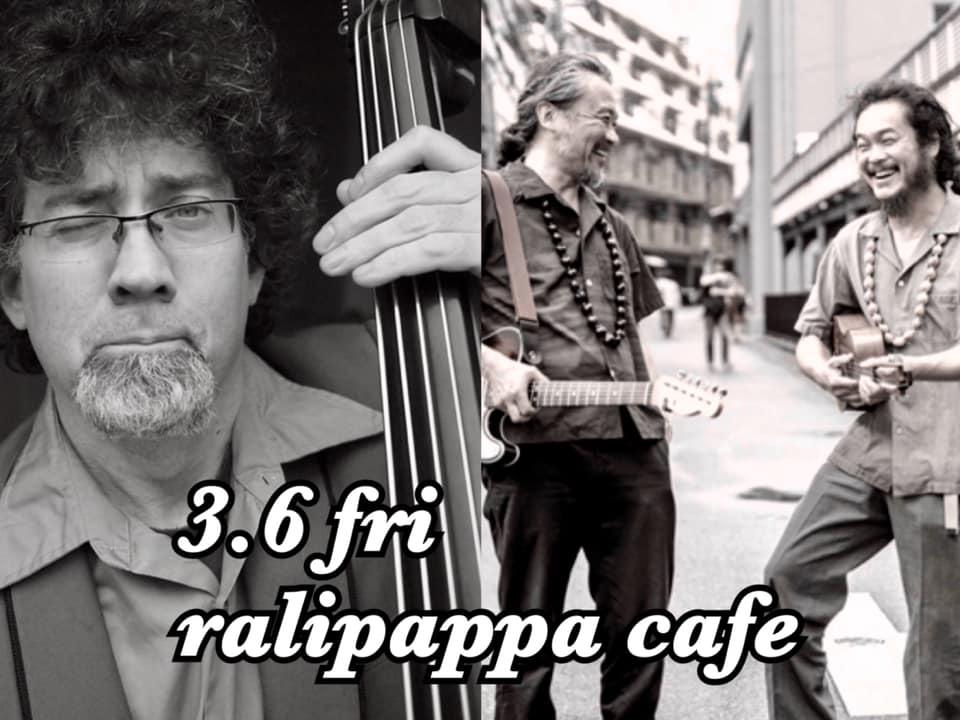 20.3.6 Fri. タアキと素敵な音もだち♪@ralipappa cafe